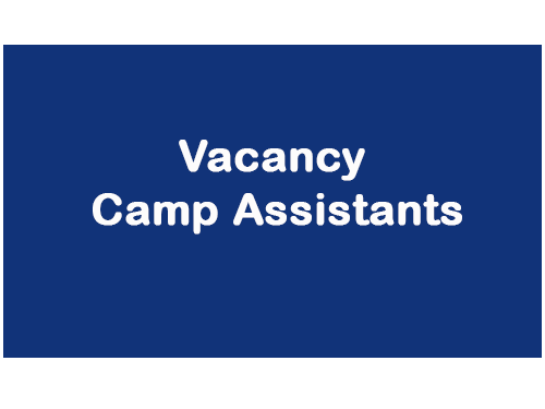 Vacancy for Camp Assistant